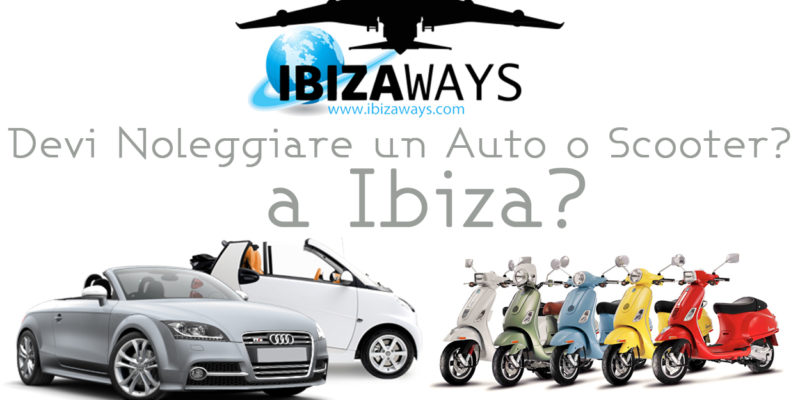 https://www.ibizaways.com/noleggio-auto-scooter-ibiza/